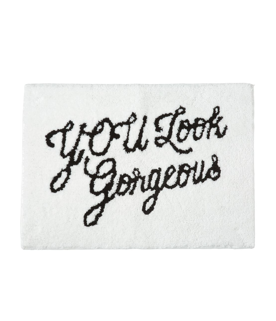 "Bath mat ""You Look Gorgeous """